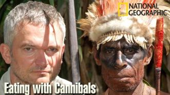 National Geographics's Eating with Cannibals -- August 30