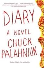 Diary (Chuck Palahniuk) - August 28